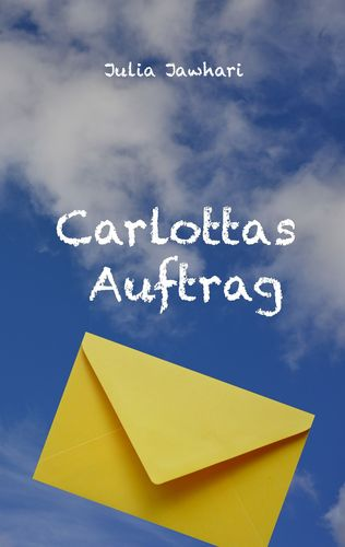 Carlottas Auftrag