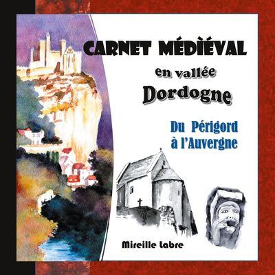 Carnet médiéval en vallée Dordogne