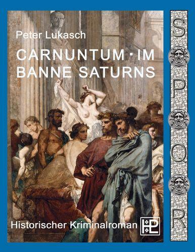 Carnuntum im Banne Saturns