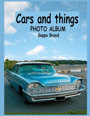 Cars and things