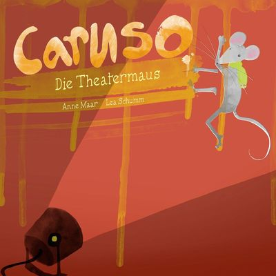Caruso, die Theatermaus