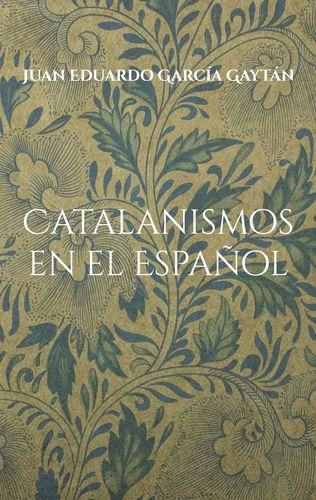 Catalanismos en el Español