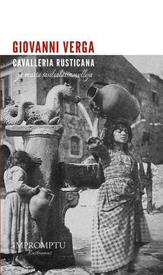 Cavalleria rusticana ja muita sisilialaisnovelleja