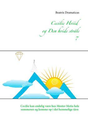 Cecilie Hviid  og Den hvide stråle 7