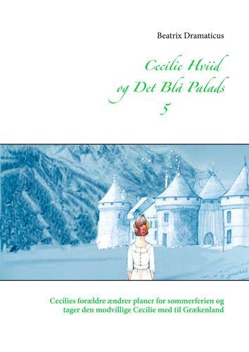 Cecilie Hviid og Det Blå Palads