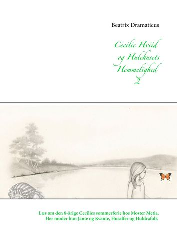 Cecilie Hviid og Hulehusets Hemmelighed