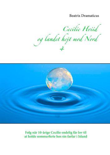 Cecilie Hviid og landet højt mod Nord