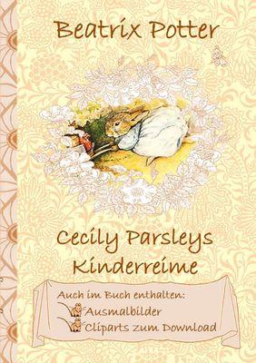 Cecily Parsleys Kinderreime (inklusive Ausmalbilder und Cliparts zum Download)