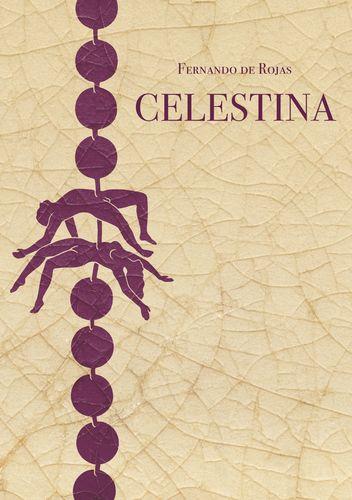 Celestina eli Caliston ja Melibean tragikomedia