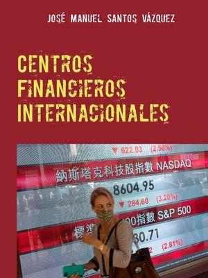 Centros Financieros Internacionales