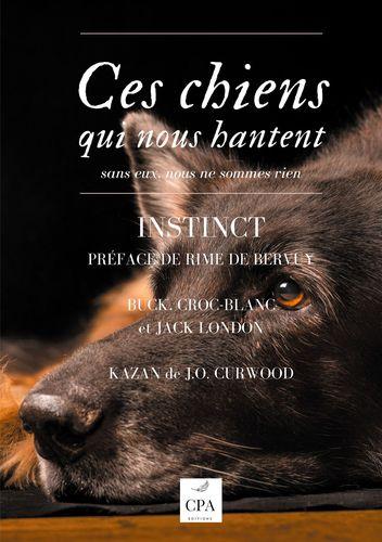 Ces chiens qui nous hantent, volume 2