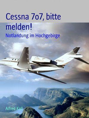 Cessna 7o7 bitte melden!