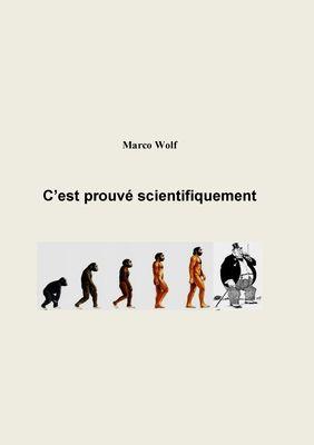 C'est prouvé scientifiquement