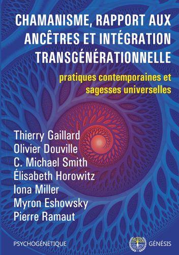 Chamanisme, rapport aux ancêtres et intégration transgénérationnelle