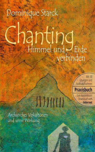 Chanting: Himmel und Erde verbinden