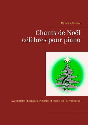 Chants de Noël célèbres pour piano