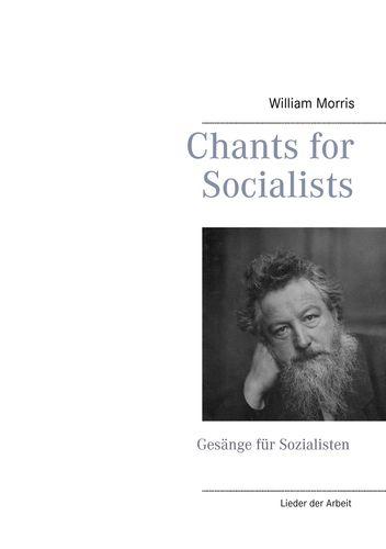 Chants for Socialists - Gesänge für Sozialisten - Lieder der Arbeit