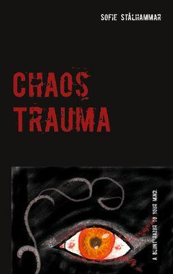 Chaos Trauma