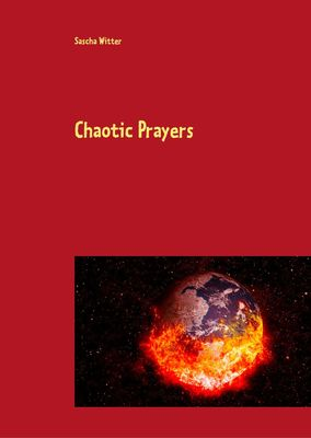 Chaotic Prayers