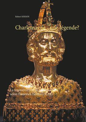 Charlemagne - une légende?