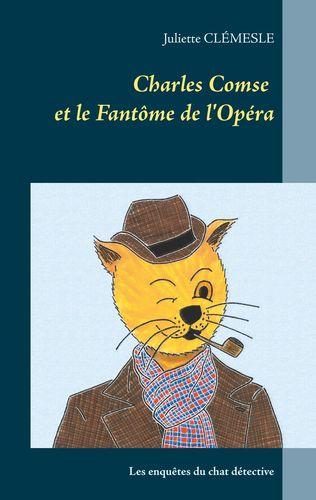 Charles Comse et le Fantôme de l'Opéra