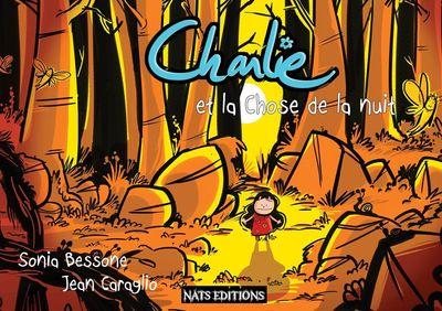 Charlie et la Chose de la nuit