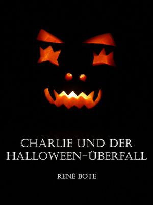 Charlie und der Halloween-Überfall