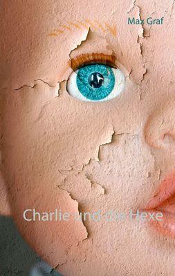 Charlie und die Hexe