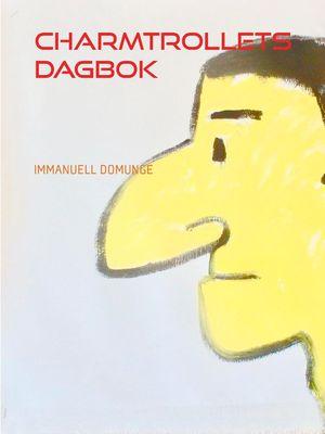 Charmtrollets dagbok