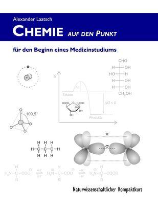 Chemie auf den Punkt für den Beginn eines Medizinstudiums