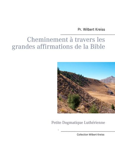 Cheminement à travers les grandes affirmations de la Bible