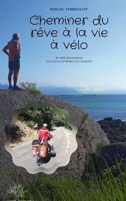 Cheminer du rêve à la vie à vélo