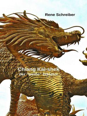 Chiang Kai-shek - Der weiße Diktator