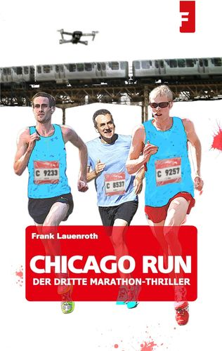 Chicago Run - Der dritte Marathon-Thriller