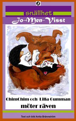ChimChim och Lilla Gumman möter Räven