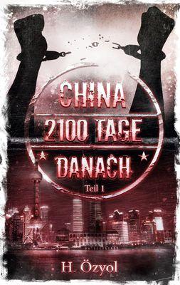 China- 2100 Tage Danach