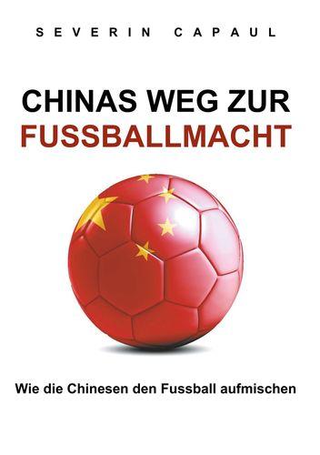 Chinas Weg zur Fussballmacht