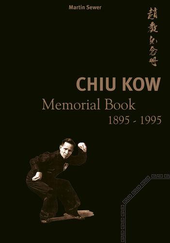 Chiu Kow - Memorial Book 1895 - 1995