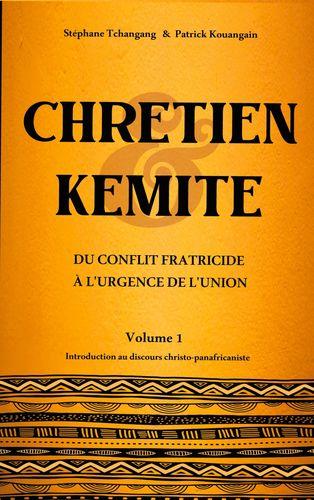 Chrétien & Kémite