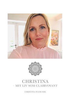 Christina - mit liv som clairvoyant