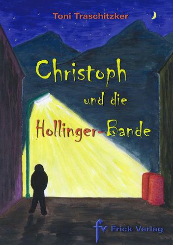Christoph und die Hollinger-Bande