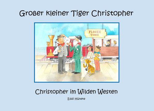 Christopher im Wilden Westen