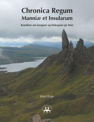 Chronica Regum Manniæ et Insularum