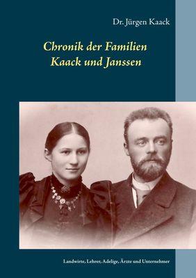 Chronik der Familien Kaack und Janssen