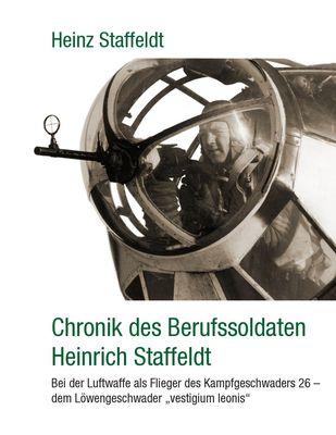 Chronik des Berufssoldaten Heinrich Staffeldt