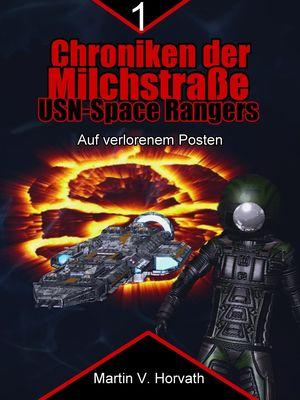 Chroniken der Milchstraße - USN Space Rangers