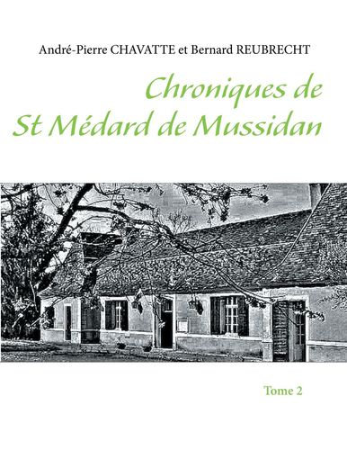 Chroniques de Saint Médard de Mussidan