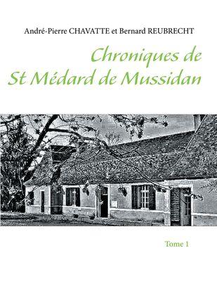 Chroniques de St Médard de Mussidan