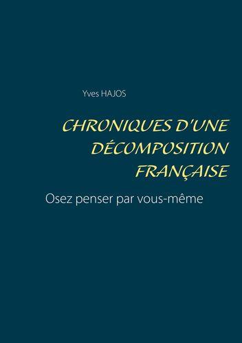 Chroniques d'une décomposition française