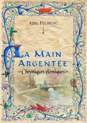 Chroniques élémiques - La Main argentée